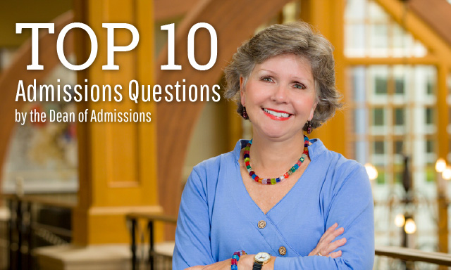Apply Martha, Top 10 Admissions Questions, Dean of Admissions