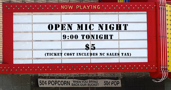 Marquee Showing the text Ticket Cost Includes NC Sales Tax